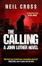 The Calling: A John Luther Novel by Neil Cross (Paperback, 2012)