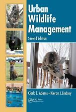 Urban Wildlife Management, Second Edition, Lindsey, Kieran J., Adams, Clark E.,