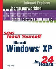 Sams Teach Yourself: Sams Teach Yourself Microsoft Windows XP in 24 Hours by Gre