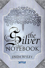 The Silver Notebook by Enda Wyley (Paperback, 2007)