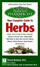 Natural Pharmacist: Your Complete Guide to Herbs Steven Bratman Paperback