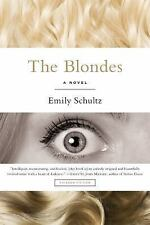 The Blondes : A Novel by Emily Schultz (2016, Paperback)