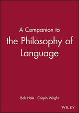 A Companion to Philosophy of Language by John Wiley and Sons Ltd (Paperback,...