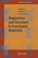 Magnetism and Structure in Functional Materials 79 (2005, Hardcover)