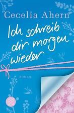 Ich schreib dir morgen wieder von Cecelia Ahern (2011, Taschenbuch) 978359617319