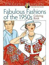 Adult Coloring: Creative Haven Fabulous Fashions of the 1950s Coloring Book...