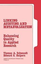 Linking Auditing and Metaevaluation: Enhancing Quality in Applied Rese-ExLibrary