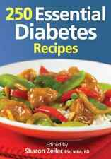 Zeiler-250 Essential Diabetes Recipes  BOOK NEW