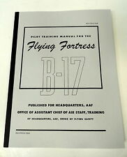 B-17 FLYING FORTRESS PILOT TRAINING MANUAL