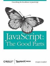 JavaScript : The Good Parts by Douglas Crockford (2008, Paperback)