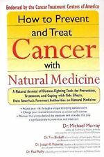 How to Prevent and Treat Cancer with Natural Medincine by Michael Murray,...