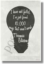I Have Not Failed (B&W Vntg) - Thomas Edison - NEW Classroom Motivational POSTER