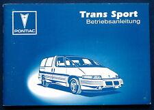 Owner's Manual * Betriebsanleitung 1993 Pontiac Trans Sport  (D)
