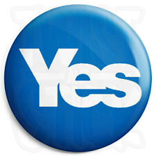 Yes - Scottish Referendum - 25mm Button Badge - Scots Independence for Scotland