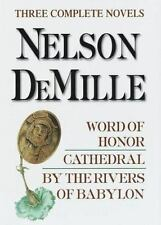 Nelson DeMille: Three Complete Novels: Word of Honor, Cathedral, By the Rivers o