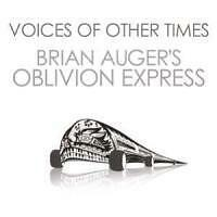 Voices Of Other Times Brian Auger CD - Neu!