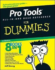 Pro Tools All-in-One Desk Reference for Dummies by Jeff Strong (2008, Paperback)
