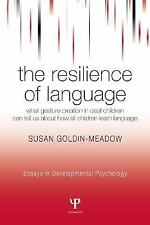 The Resilience of Language: What Gesture Creation in Deaf Children Can Tell Us A