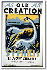 As Old As Creation - Syphilis is Now Curable - Poster