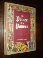 LE PRINCE ET LE PAUVRE - Mark Twain 1950 - Ill.Henri Dimpre