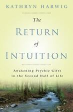 New, The Return of Intuition: Awakening Psychic Gifts in the Second Half of Life