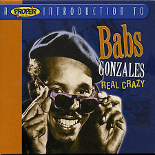 A Proper Introduction to Babs Gonzales: Real Crazy * by Babs Gonzales (CD,...