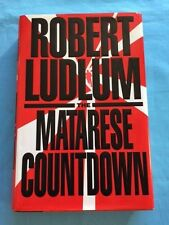 THE MATARESE COUNTDOWN - INSCRIBED BY ROBERT LUDLUM