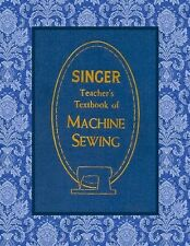 1957~SINGER TEACHER'S TEXTBOOK OF MACHINE SEWING CD~ATTACHMENTS~LESSONS~
