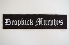 "Dropkick Murphys Cloth Patch Sew On Badge Punk Rock Music Approx 7""X1.5"" (CP32)"