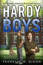 Killer Connections: Book Three in the Killer Mystery Trilogy (Hardy Boys, Underc