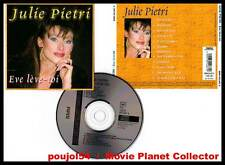 "JULIE PIETRI ""Eve Lève-Toi"" (CD) 2000"