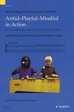 Artful-playful-mindful In Action Orff-schulwerk Classroom Projects For 049044823