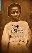 Celia, a Slave by Barbara Seyda (Paperback, 2016)