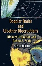 Doppler Radar and Weather Observations : Second Edition by Dusan S. Zrnic and...