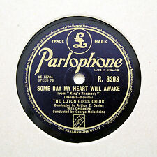 "LUTON GIRLS CHOIR ""Some Day My Heart Will Awake"" PARLOPHONE R-3293 [78 RPM]"