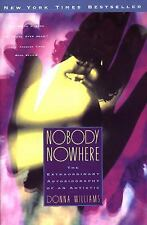Nobody Nowhere: the Extraordinary Autobiography of an Autistic, Donna Williams,