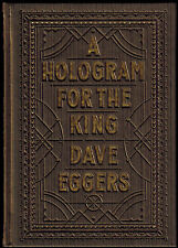 A HOLOGRAM FOR THE KING: NOVEL by DAVE EGGERS (2012 hardcover) 1st EDITION – NEW