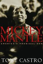 Mickey Mantle: America's Prodigal Son, General, Baseball, History, All 4-for-3 D