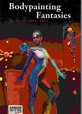 """BODYPAINTING FANTASIES""-Manuale di illustrazioni body painting"