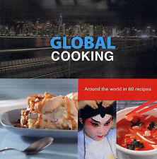 Global Cooking: Around the World in 60 Recipes, 9087240562, Very Good Book