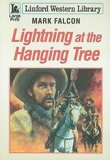 Lightning at the Hanging Tree (Linford Western) Falcon, Mark Very Good Book