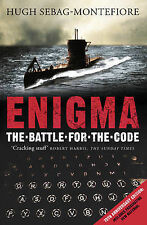 Enigma: The Battle for the Code by Hugh Sebag-Montefiore (Paperback, 2004)