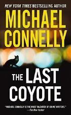 The Last Coyote (A Harry Bosch Novel), Connelly, Michael, Good Book