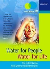 Water for People, Water for Life: The United Nations World Water Development Rep