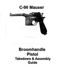 Mauser Broomhandle Illustrated Takedown Guide On cd