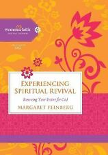 Experiencing Spiritual Revival: Renewing Your Desire for God (Women of Faith S..