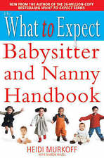 What to Expect Babysitter and Nanny Handbook, Heidi E. Murkoff, Good Book