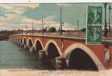 BORDEAUX 3 le pont de pierre photo delboy timbrée 1912