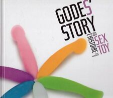 GODE'S STORY HISTOIRE SEX TOY Marmonnier Erotique