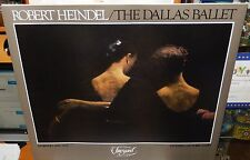 """ROBERT HEINDEL """"THE DALLAS BALLET"""" HAND SIGNED COLOR EXHIBITION POSTER"""